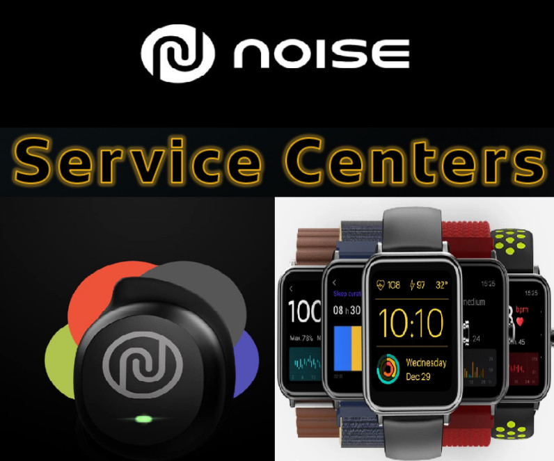 Noise Earbuds Smart Watch Service centers in India