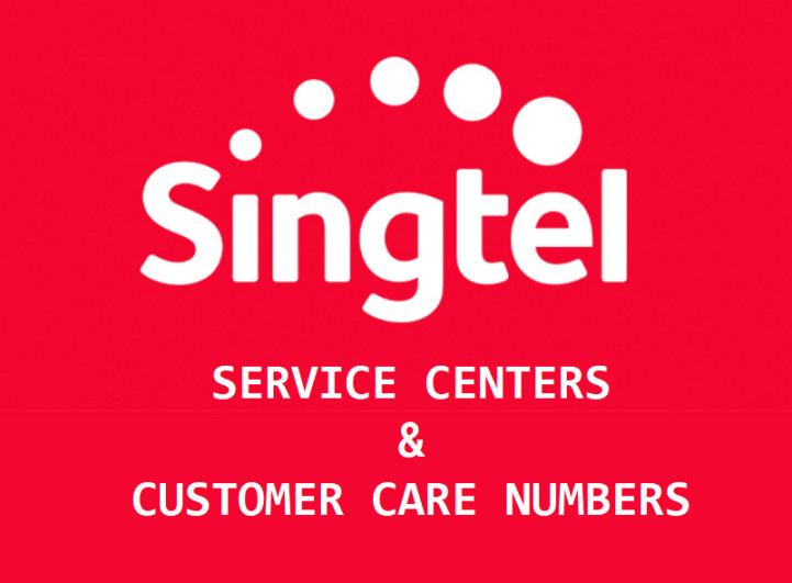 SINGTEL SINGAPORE SERVICE CENTER NUMBERS CUSTOMER CARE HOTLINE & TECHNICAL SUPPORT EMAIL