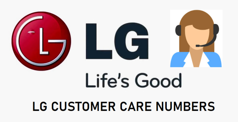 LG Customer care numbers, Customer service numbers and call center support